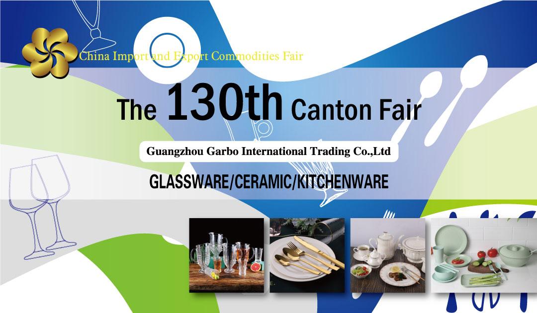 the 130th canton fair glassware exhibition